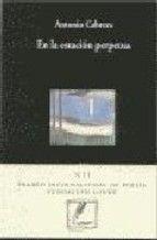 Antonio Cabrera: En la estación perpetua (Visor) (Poesía)