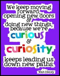 One of my favorite quotes. Walt Disney was truly remarkable. Just to instill this love of learning in my students-wow! Great Quotes, Quotes To Live By, Me Quotes, Inspirational Quotes, Door Quotes, Sign Quotes, Quotable Quotes, Funny Quotes, World Disney