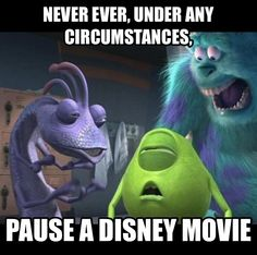 Mike: I'm POOPING!! Randall: yes, poop! Sulley: NO! DON'T DO IT!