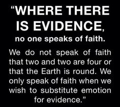 """Evidence. It's better than """"just because."""""""
