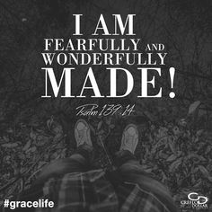 You are God's creation, His masterpiece! #GraceLife