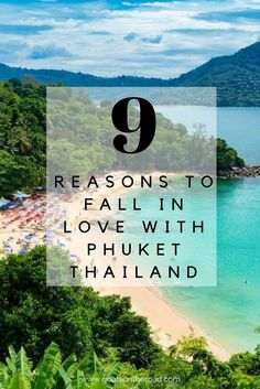 9 Reasons to Fall in Love with Phuket | Thailand Travel Tips | What To Do In Phuket | Thailand Travel Itinerary | Backpacking South East Asia | Where To Go In Thailand | Best Thai Islands