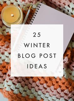 BLOGGING TIPS | 25 Winter Blog Post Ideas - The Blog Market