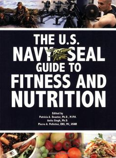 Bestseller Books Online The U.S. Navy SEAL Guide to Fitness and Nutrition  $11.53