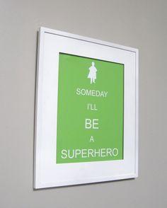 Kids Wall Art - Children's Art Print Poster, 8x10 Print, light blue, Someday I'll Be a Superhero (Boy Version), Spring. via Etsy.