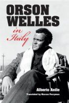 Orson Welles in Italy By Alberto Anile Fleeing a Hollywood that spurned him, Orson Welles arrived in Italy in 1947 to begin his career anew. Far from being welcomed as the celebrity who directed and starred in Citizen Kane, his six-year exile in Italy was riddled with controversy, financial struggles, disastrous love affairs, and failed projects. Alberto Anile's book depicts the artist's life and work in Italy, including his reception by the Italian press,