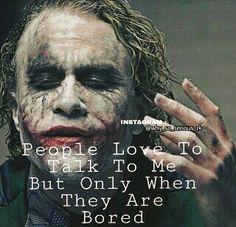 What a joker is thoughthfull Joker Qoutes, Best Joker Quotes, Badass Quotes, Real Life Quotes, Reality Quotes, True Quotes, Heath Ledger Joker Quotes, Joker Heath, Dark Quotes