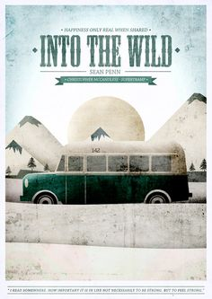 Into the Wild - love this movie, plus EV plays the music