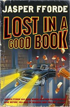 Lost in a Good Book: Thursday Next Book 2: Amazon.co.uk: Jasper Fforde: 9780965752619: Books