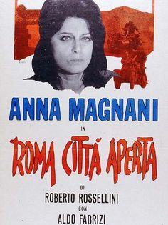 """Rome, Open City"" (Roma città aperta) by Roberto Rossellini depicts the Nazi occupation of Rome, with footage of the actual German forces which the director secretly filmed."