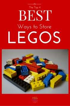 The Top 4 Best Ways to Store Legos. Check out these ideas for the best ways to store and organize Legos. No more tripping over and stepping on Lego bricks!