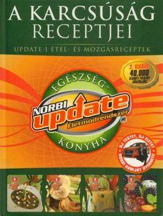 Receptek Norbi kódok szerint csoportosítva. Összegyűjtöttem a kategóriákba tartozó ételeknek a listáját, ha a Norbi diéta mellett döntesz.