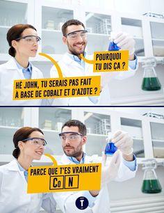 Blague de scientifique.