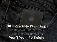 30 Travel Apps You Need! Aka The Ones You Won't Delete | Babble