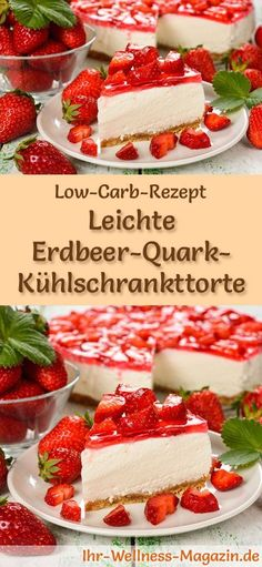 Recipe for a low carb strawberry quark cake: The low-carb, low-calorie cake is prepared without sugar and cereal flour . Light low-carb strawberry quark fridge cake - recipe without sugar Biggi ! Low Calorie Cake, Healthy Low Calorie Meals, Low Carb Dinner Recipes, Low Carb Desserts, Diet Recipes, Uk Recipes, Calorie Diet, Lunch Recipes, Low Carb Pizza