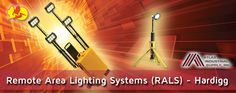 Remote Area Lighting Systems (RALS) Hardigg is recognized around the world as the leading provider of premium portable lighting solutions
