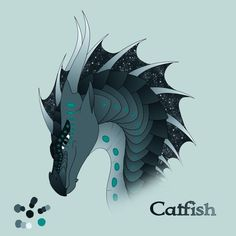 Catfish. Shes my OC NightWing/SeaWing hybrid