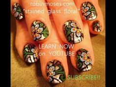 STAINED GLASS floral design: robin moses nail art tutorial
