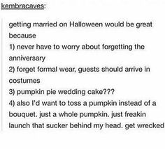 This is the greatest idea I've ever heard in my life oh my god I COULD WEAR MY FOX EARS AND TAIL TO MY OWN WEDDING AND NO ONE WOULD QUESTION ME