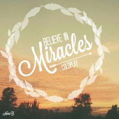 Miracles - Coldplay