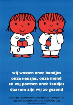 "Dick Bruna - Poster ""wij wassen onze handjes (we wash our hands)"", 1963 Book Cover Design, Book Design, Hospital Health, Kindergarten Themes, Ga In, Japanese Poster, Miffy, Dutch Artists, Too Cool For School"