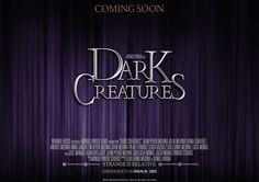 "Teaser poster ""Dark Creatures"" #2"
