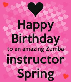 happy birthday zumba girl  | Nobody has voted for this poster yet. Why don't you?