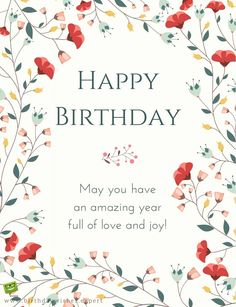 happy birthday wishes * happy birthday wishes . happy birthday wishes for a friend . happy birthday wishes for him . happy birthday for him . Birthday Greetings Quotes, Happy Birthday Wishes For A Friend, Happy Birthday For Him, Birthday Wishes Funny, Happy Birthday Pictures, Happy Birthday Messages, Happy Birthday Quotes, Happy Birthday Wishes Flowers, Happy Birthday Beautiful Friend
