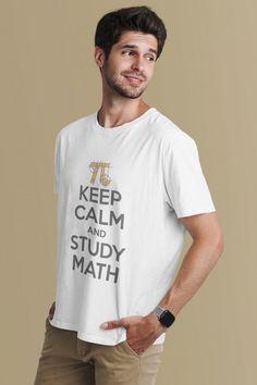 Mantenha a calma e estude Matemática. Uma caneca com café ajudará. #humoremcamisetas #keepcalmfrases Study Chemistry, How To Study Physics, Keep Calm And Study, Keep Calm Quotes, Mens Tops, T Shirt, Fashion, Unisex, Mug
