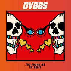 You Found Me, a song by DVBBS, Belly on Spotify