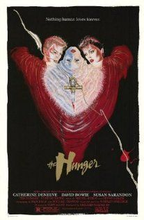 The Hunger - Susan Sarandon & Catherine Deneuve are two modern Egyptian lady vampires who seduce David Bowie? I'm SO in! this is one of the BEST vampire movies EVER!