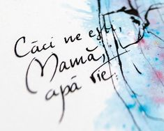 Poezie de suflet mama apa vie Arabic Calligraphy, Arabic Handwriting, Arabic Calligraphy Art