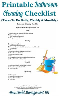 Free printable bathroom cleaning checklist, which includes daily, weekly and monthly tasks {courtesy of Household Management 101} #BathroomCleaning #CleaningChecklist #Cleaning Deep Cleaning Tips, House Cleaning Tips, Diy Cleaning Products, Cleaning Solutions, Spring Cleaning, Cleaning Services, Bathroom Cleaning Checklist, Toilet Cleaning, Cleaning Schedules