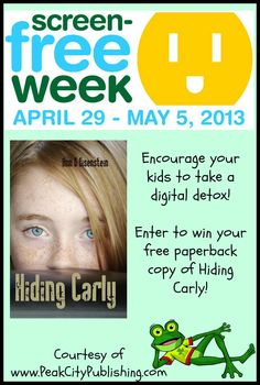 Celebrate Screen Free Week! You can win a free book for young adult readers! | The Peak Pages