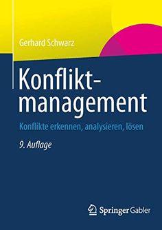 Konfliktmanagement: Konflikte erkennen, analysieren, lösen von Gerhard Schwarz Gerhard, Biology, The Book, Baldur, Manager, Kobo, Technology, Thriller, Apps