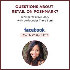 "LIVE Retail Q&A with Poshmark Co-Founder Tracy Sun Join Poshmark's co-founder Tracy Sun for a LIVE Retail Q&A on Facebook! Be sure to share your burning retail questions with us by posting them in the comments below.   Join us on Facebook to view the live stream. ""Like"" the Poshmark Facebook page in advance to be notified when the live stream begins. Other"