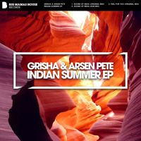 Grisha & Arsen Pete - Indian Summer EP Beatport: http://btprt.dj/1MOTSQu iTunes: http://apple.co/1jLpu2P Amazon: http://amzn.to/1RxniWZ Spotify: http://spoti.fi/1LRwTEy