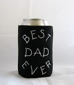 Father's Day Can Koozie Best Dad Ever by MamasSewingRoom on Etsy, $6.50