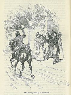 """Mr Perry passed by on horseback"" -Jane Austen, ""Emma"""