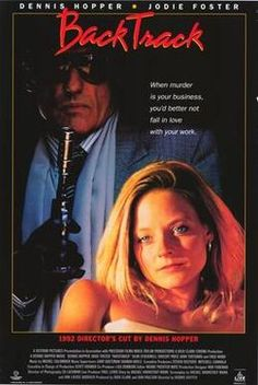 Would you just look at the cast of this 1990 movie titled Backtrack? Dennis Hoper Jodie Foster Vincent Price Joe Pesci Fred Ward and John Turturro