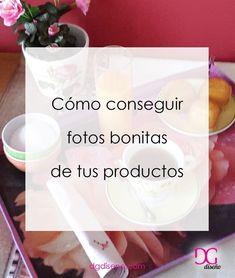 Cómo conseguir fotos bonitas para tus productos. Estrategia de ventas y mercadotecnia.