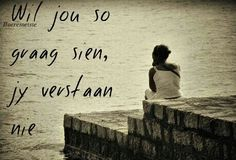 jy sal nie weet of verstaan nie Falling In Love Quotes, Afrikaanse Quotes, Cute Couples, Favorite Quotes, My Life, Inspirational Quotes, Feelings, Sayings, Relationships