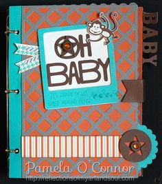 #CTMH Babycakes Mini Album using the new #Cricut Artbooking Collection - Pamela O'Connor