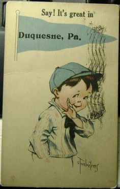 Duquesne PA 15110 | DUQUESNE PA 1909 PENNANT POSTCARD SIGNED TWELVETREES