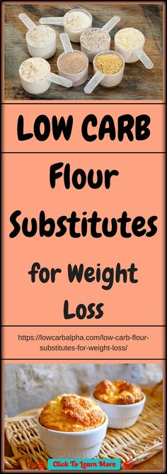 Low Carb Flour Substitutes For Weight Loss lowcarbalpha.com/... Lowcarb flours gives you the freedom to enjoy baked goods while maintaining your carb intake under check. Nuts and Seed flour come from grain-free sources and gives different flavors to your baked cookies, muffins, brownies. Use low carb flours for your favourite ketogenic diet recipes and in your keto diet plan #lowcarbalpha #lowcarb #lowcarbdiet #LCHF #lowcarbhighfat #fatloss #health #fitness #weightloss #healthyrecipes ...