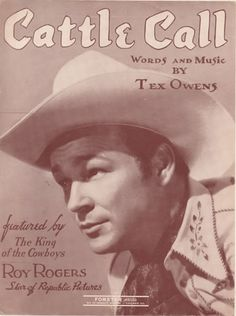 "Songs of the Lone Star State: ""Cattle Call"" (words and music by Tex Owens)"