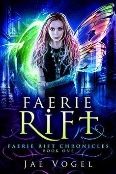 Faerie Rift: An Urban Fantasy Novel (The Faerie Rift Chro... https://www.amazon.com/dp/B01M03QG1H/ref=cm_sw_r_pi_dp_x_cOxayb1H3A6M3
