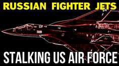 """RUSSIAN FIGHTER JETS STALKING US AIR FORCE... President Putin Has Stated Publicly Now That He's Had Enough And Has Declared A Holy War On ISIS And All Who Support Them - He Also Stated That Obama & NATO Are Liars And Have Never Bombed ISIS Even """"Once"""" - And Is Now Showing Them Up For All The World To See..."""