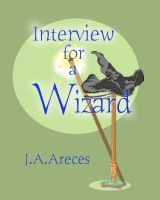The Salem Concord Book 1: Interview for a Wizard, an ebook by J. A. Areces at Smashwords.  Read an ebook Week special promotions on Smashwords.