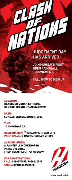 First Time in #Mumbai. The #Headrush 'Clash of Nations' inter-country #paintball tournament! Register NOW!